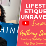 Lifestyle Etiquette Unravelled – Fireside Chat with Anthony Scaramucci