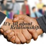 Relationships – The Lifeblood of Business