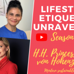 Lifestyle Etiquette Unravelled – Fireside Chat with H.H Princess Maja von Hohenzollern
